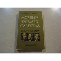 Morelos, Ocampo Y Cárdenas Autor: Salvador Pineda
