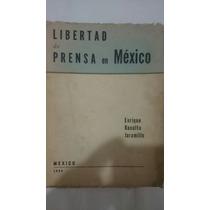 Antiguo Libertad De Prensa En México Basulto Jaramillo 1954