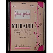 Mi Diario (tomo Iii) - Federico Gamboa