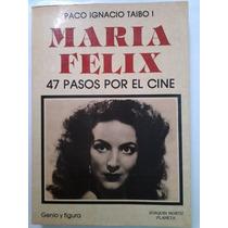 María Félix Por Paco Ignacio Taibo I-hm4-envío Gratis