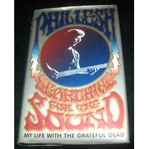 Phil Lesh - Searching For Sound Libro Rock Grateful Dead Vbf