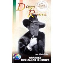 Diego Rivera. Biografíajuan Gallardo Muñoz.
