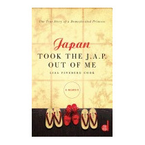 Japan Took The J.a.p. Out Of Me, Lisa Fineberg Cook