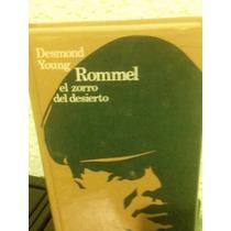 Rommel El Zorro Del Desierto Por Desmond You