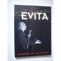 Evita Imágenes De Una Pasión - Eva Perón - 1997
