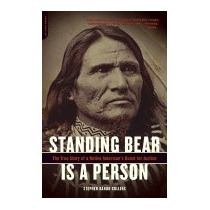 Standing Bear Is A Person: The True, Stephen Dando-collins