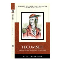 Tecumseh And The Quest For Indian, R David Edmunds