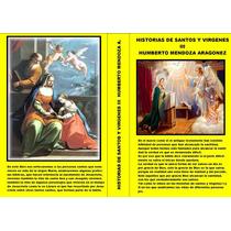 Historias De Santos Y Vírgenes Iii Estigmas Reliquias Sex
