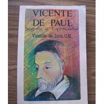 Vicente De Paúl-biogfafía-aut-vicente De Dios-biografía.jpg