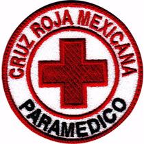 Cruz Roja Paramedico Mexico Parche Bordado Rescate Militar