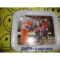Fanta Antigua Charola De Coleccion Buenas Condiciones