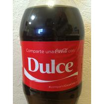 Botella Coca Cola Con Nombre Dulce - Llena