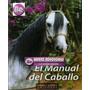 Manual Del Caballo 1 Vol Grupo Latino