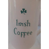 Irish Coffee Tarro Taza Irlanda Europa Cantina Bar Cafeteria
