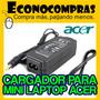 Cargador Minilaptop Acer One 19v 1.58a 30w Original 100%nuev