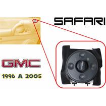 96-05 Gmc Safari Control O Switch Para Espejos Electricos