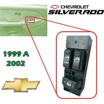 99-02 Chevrolet Silverado Control Maestro Vidrios Electricos