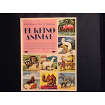 Album Un Libro De Oro De Estampas El Reino Animal Completo