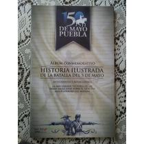Álbum De Estampas 5 De Mayo Batalla De Puebla