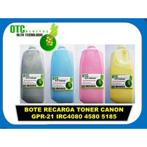 Bote Recarga Toner Canon Gpr-21 Irc4080 4580 5185