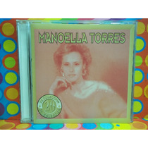 Manoella Torres Cd 20 De Coleccion 1994 Imp Usa Sony Latin