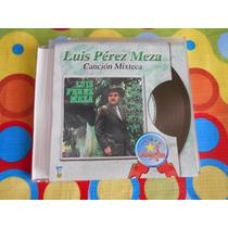 Luis Perez Mesa Cd Cancion Mixteca.2003