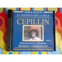 Cepillin Cd El Payasito De La Tele.2004