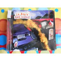La Dosis Cd Radio Acapulco 1997