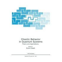 Chaotic Behavior In Quantum Systems: Theory, Giulio Casati
