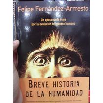 Breve Historia De La Humanidad Felipe Fernández Armesto