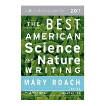 Best American Science And Nature Writing (2011), Mary Roach