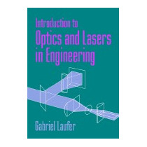 Introduction To Optics And Lasers In, Gabriel Laufer