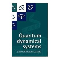 Quantum Dynamical Systems, Robert Alicki