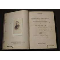 Nociones Cronología Universal Mendoza Romo México 1874 1a Ed