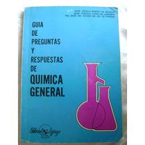 Quimica General. Guia De Preguntas Y Respuestas. Labardini