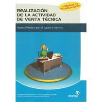 Realización De La Actividad De Venta Técnica Para Agentes C.