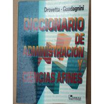 Diccionario De Administración Y Ciencias Afines - Drovetta