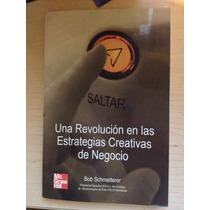 Libro: Una Revolución En Las Estrategias De Negocio
