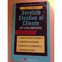 Libro: Servicio Efectivo Al Cliente En Una Semana - Vbf