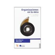 Libro Organizaciones En La Mira Comunicacion Estrategica Par