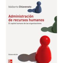 Administración De Recursos Humanos El Capital Humano - Libro