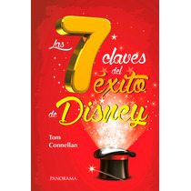 Las 7 Claves Del Éxito De Disney - Tom Connellan - Panorama