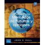 Introducción A Los Mercados Futuros Y Opciones Pdf