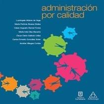 Libro: Administración Por Calidad Pdf