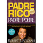 Padre Rico Padre Pobre De Robert T. Kiyosaki