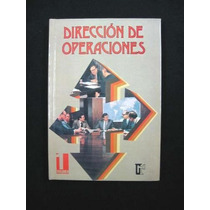 Administración. Dirección De Operaciones Isbn 968-18-2469-5