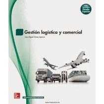 Gestión Logística Y Comercial Juan Miguel Gómez Aparicio