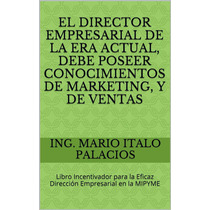 La Alta Gerencia - Conocimientos De Marketing Y Ventas Ebook