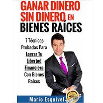 Ganar Dinero Sin Dinero En Bienes Raíces-ebook-libro-digital