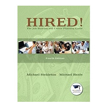 Hired!: The Job Hunting And Career, Michael Stebleton